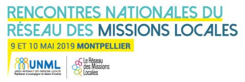 Rencontres nationales des Missions Locales des 9 et 10 Mai 2019